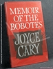 Memoir Of The Bobotes Joyce Cary